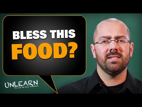 Bless this food (how to pray and how not to pray)