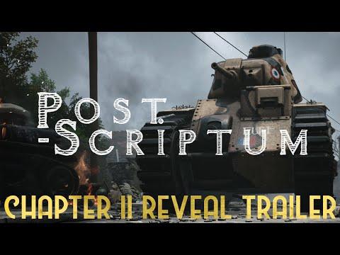 Post Scriptum - Kapiel II - Reveal Trailer
