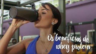 Os benefícios do whey protein