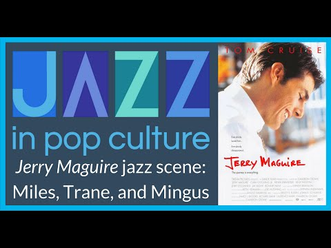 Video Jerry Maguire Jazz Scene Coltrane, Miles, and Mingus download in MP3, 3GP, MP4, WEBM, AVI, FLV January 2017
