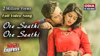 Ore Saathi Ore Saathi - Full Video Song - Love Express | Swaraj & Sunmeera