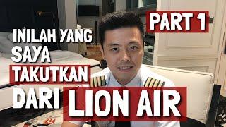 Video Ini Yang Saya Takutkan Dari LION AIR - PART 1 - TANYA PILOT MP3, 3GP, MP4, WEBM, AVI, FLV November 2018