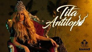Video TITA - ANTILOPA [Official 4K Video] MP3, 3GP, MP4, WEBM, AVI, FLV April 2018