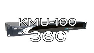 Datavideo KMU-100 4K Multicamera Processor 360˚