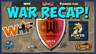 FIRST WAR OF CWL INVITE! WHF vs POWER COC! Season 6 Recap | Clash of Clans