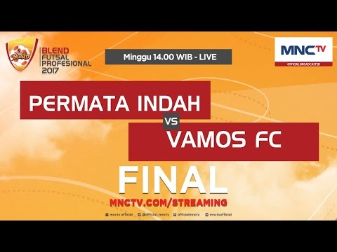 Permata Indah VS Vamos FC (FT: 3-8) - Final Blend Futsal Profesional 2017