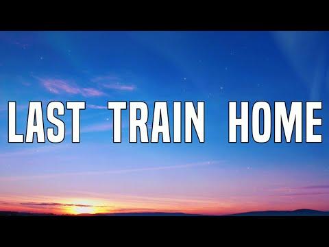 John Mayer - Last Train Home (Lyrics Video)
