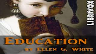 Education | Ellen G. White | Education, Reference | Audiobook full unabridged | English | 1/5