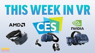 This Week In VR... (Vive Cosmos, Rift Wireless and potential new WMR headsets?)