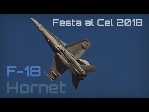 Festa al Cel 2018 - EjГrcito del Aire F-18 Hornet - HD 50fps