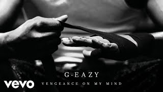 Thumbnail for G-Eazy ft. Dana — Vengeance On My Mind