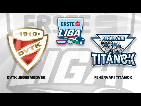 Erste Liga 121: DVTK Jegesmedvék - Fehérvári Titánok 4-1