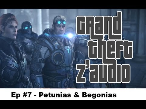 GTZ #7 – Petunias & Begonias ★ Détournement Gears of War Judgement