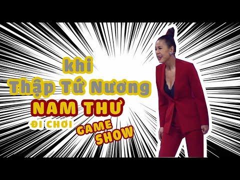 Khi Thập tứ nương Nam Thư đi chơi gameshow - Thời lượng: 11 phút.