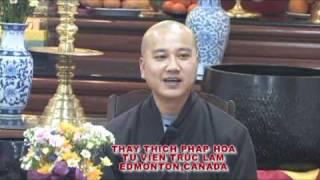Thầy Thích Pháp Hòa - Ước Nguyện Cao Đẹp part 1-clip3.avi