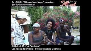 KOLA LOKA Entrevista-Biografia 2012 FiestaCubana.net
