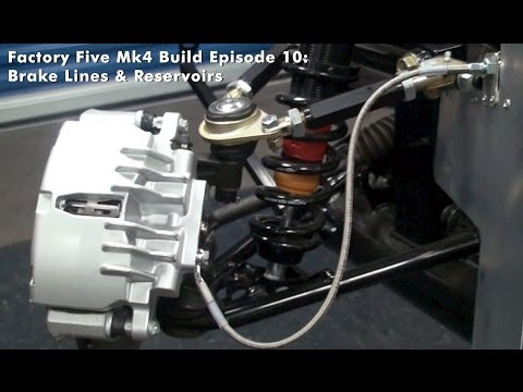 Factory Five Mk4 Build Episode 10: Brake Lines & Reservoir
