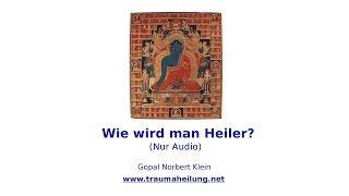 Video Wie wird man Heiler? MP3, 3GP, MP4, WEBM, AVI, FLV Juli 2018
