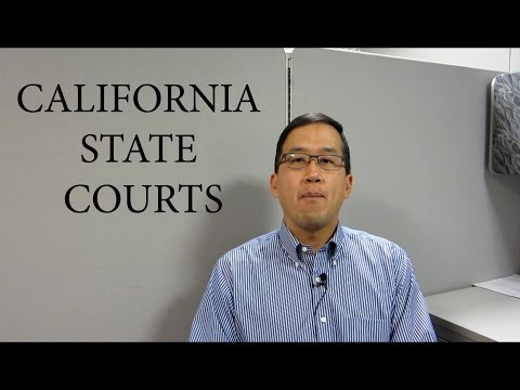 The California State Court System - The Law Offices of Andy I. Chen