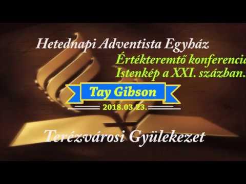 Istenkép a XXI. században      Tay Gibzon     2018.03.23.