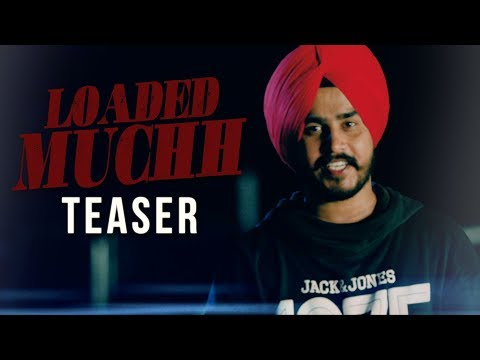Video Teaser | Loaded Muchh | Deep Singh | Humble Music | Full Video Out Now download in MP3, 3GP, MP4, WEBM, AVI, FLV January 2017