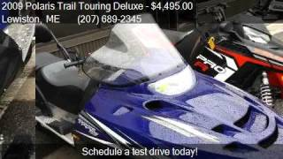 5. 2009 Polaris Trail Touring Deluxe  for sale in Lewiston, ME