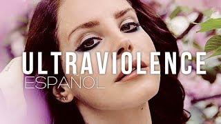 Lana Del Rey - Ultraviolence (Subtitulada En Español)