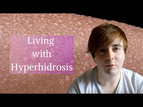Living with Hyperhidrosis