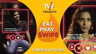 Video TVF's Eat, Pray... Swipe | Tinder Qtiyapa MP3, 3GP, MP4, WEBM, AVI, FLV April 2018