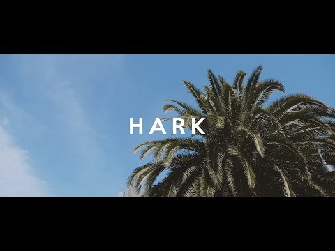 Hark | Official Lyric Video