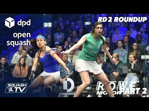 Squash: DPD Open 2019 - Women's Rd 2 Roundup [P2]