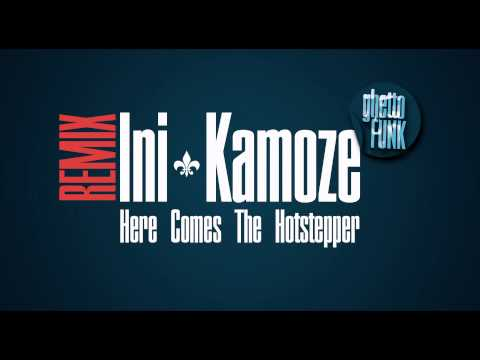 Ini Kamoze - Here Comes The Hotstepper [GHETTO FUNK REMIX]