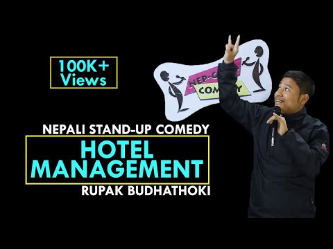 Hotel Management | Nepali Stand-up Comedy | Rupak Budhathoki | Nep-Gasm Comedy