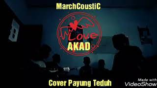 Payung Teduh - Akad (Cover By MarchCoustic)