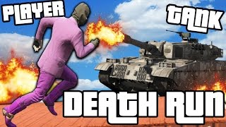 PLAYER VS TANK in DEATH RUN!! - GTA V FUNNY MOMENTS!! #5