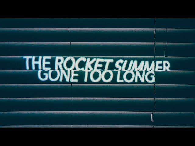 The-rocket-summer-gone