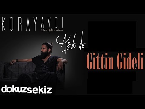 Koray Avcı - Gittin Gideli (Akustik) (Official Audio) (видео)