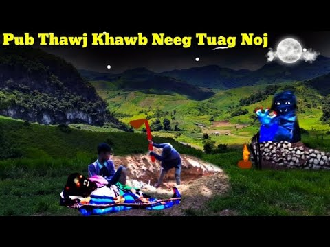 Dab Neeg Pub Thawj Khawb Neeg Tuag Noj 7/72020