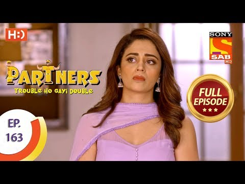 Partners Trouble Ho Gayi Double - Ep 163 - Full Episode - 12th July, 2018