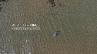 Adrielli e Jorge - Reserve esta data