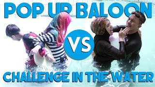Video POP UP BALOON CHALLENGE in the SWIMMING POOL MP3, 3GP, MP4, WEBM, AVI, FLV Juli 2018