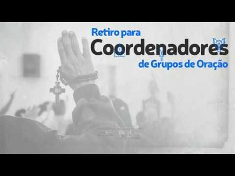 Retrospectiva | Retiro para Coordenadores de Grupo de Oração, Forâneos e Paroquiais