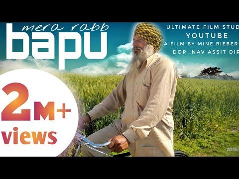 Bapu Mera Rabb (Full Video) Jot Mashal/ A film by Mine Panjeta. /Latest punjabi song 2019.