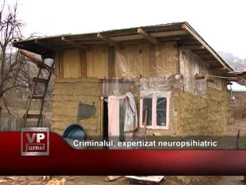 Criminalul din Vărbila, expertizat neuropsihiatric