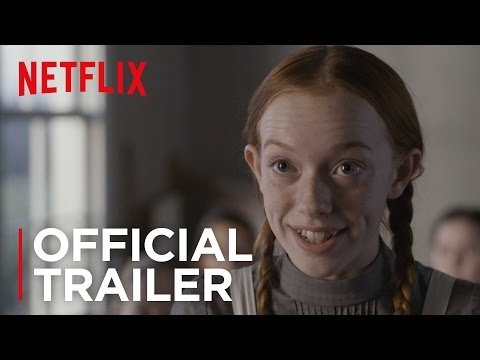 Anne | Official Trailer [HD] | Netflix