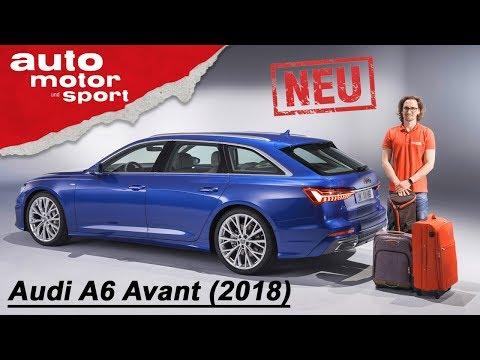 Audi A6 Avant - der Neue  (2018): Erste Sitzprobe - Neuvorstellung/Review | auto motor & sport