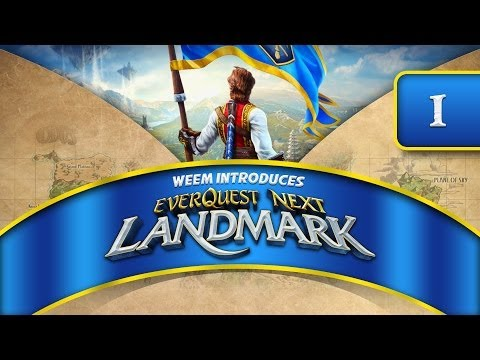 Everquest Next Landmark – First Look Alpha Gameplay, Episode 1
