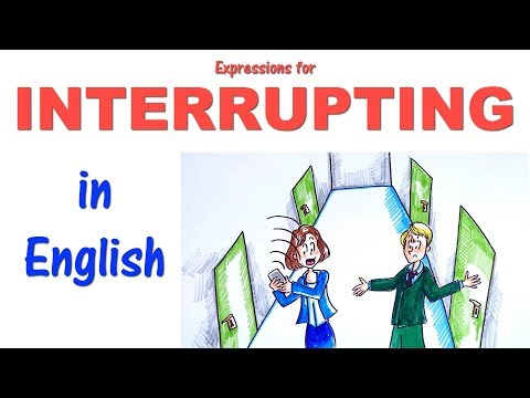 English Conversation Skills: Learn expressions for interrupting