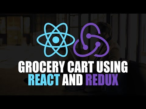 Grocery Cart Using React And Redux | Eduonix