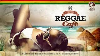 Vintage Reggae Café - Full Album (Vol. 1)